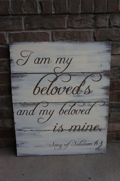 Hey, I found this really awesome Etsy listing at https://www.etsy.com/listing/119627965/large-rustic-plank-sign-i-am-my-beloveds