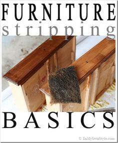 Furniture Finishing Tips: Stripping Wood