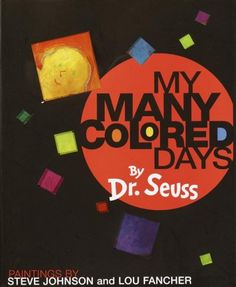 """My Many Colored Days"" by Dr. Seuss"