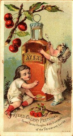 "Ayer's Cherry Pectoral- this cure for colds, coughs and ""all diseases of the throat and lungs"" contained either morphine or heroin.  No wonder they are hugging the bottle and take a look at their eyes!"