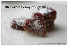 DIY Herbal Honey Cough Drops - Must try these with my favourite herbal tea for flavouring!