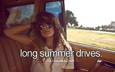 Love long summer drives! Perfection