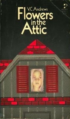 Why flowers in the attic is the best book ever
