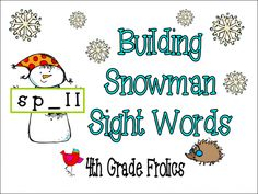 Building Snowman Sight Words product from 4th-Grade-Frolics on TeachersNotebook.com