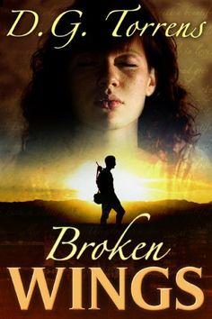 Broken Wings by D.G. Torrens, http://www.amazon.co.uk/dp/B00BOQ8AVK/ref=cm_sw_r_pi_dp_xwlKrb1K8SPX1