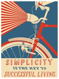 Simplicity is the Key to Successful Living  ... print $19 and up