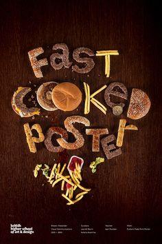Fast Cooked Poster / BHSAD Student Work by Alexander Eliseev, via Behance