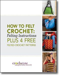 free felt, free ebook, felt crochet, how to felting, crochet purses, crochet patterns, crochet ebook, felt instruct