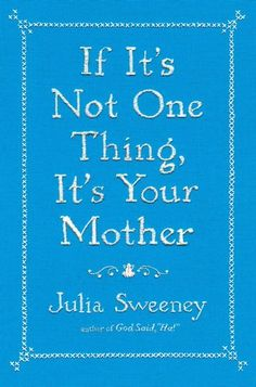 Top New Memoir & Autobiography on Goodreads, April 2013 juli sweeney, mothers, worth read, book worth, bookit list, thought, julia sweeney, thing