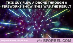 Epic Fireworks…