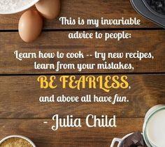 Great Julia Child Quote