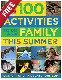 {Free Ebook: 100 Activities to Do as a Family this Summer} *Awesome...