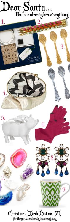 Christmas Wish list- For the Girl Who has Everything!