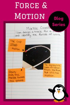 The Science Penguin: New Year, New Notebook: Force and Motion - http://www.thesciencepenguin.com/2014/08/new-year-new-notebook-force-and-motion.html