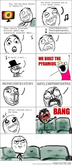 Big Bang. Yep, I do this. Every time. haha