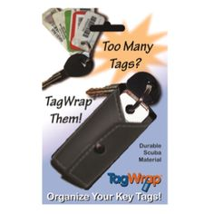 Too many tags?  TagWrap them!    Coming to a store near you!