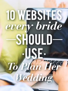 sorry pinterest! wedding sites, for the future, brides, 10 websites every bride, 10 wedding planning websites, wedding website ideas, wedding planners, seating charts, big day
