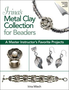 A must-have collection of metal clay projects! $19.95