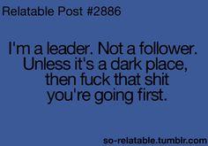 So true. Because reasons.