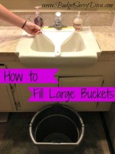 Fill Buckets that Don't Fit in the Sink