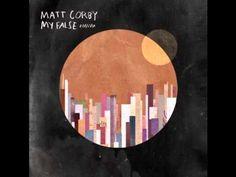 ▶ Matt Corby - My False (Studio version) - YouTube