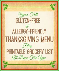 A full Gluten-Free and Allergy-Friendly Thanksgiving Menu, Recipes, AND complete grocery list done for you...