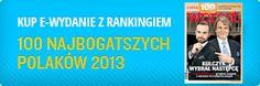 Poland's 100 Richest - 2013 list from WProst magazine