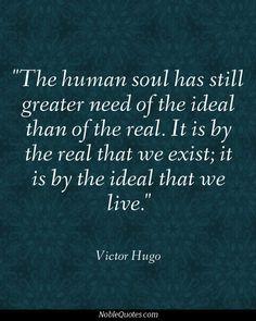 Victor Hugo Quotes   http://noblequotes.com/