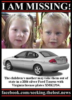 MISSING SISTERS ALERT: Jonesville, Virginia: Lee County Sheriff's Office is looking for Haley Matlock (4/left) and Autumn Matlock (2/right) missing since 5/7/2012. They may be in the company of their mother and travel out of state in a 2006 silver Ford Taurus with Virginia license plates XMK1754. Haley has sandy blond hair and blue eyes. Autumn has blond hair and blue eyes. If you have information to locate the girls, please call Lee County Sheriff's Office at 1-276-346-7777.
