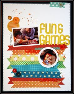"""Fun & Games"" by Cindy, as seen in the Club CK Idea Galleries. #scrapbook #scrapbooking #creatingkeepsakes"