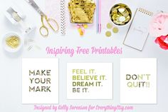 Inspiring Free Printables {Designed by Kelly Sorenson}...you'll love these!  Download at EverythingEtsy.com #printable