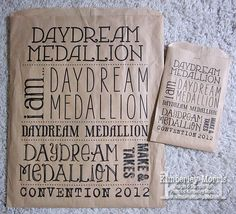 Daydream Medallions Make & Take supply bag and treat bag :-)