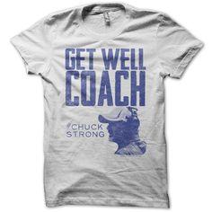 Get Well Coach #Coltstrong #Chuckstrong
