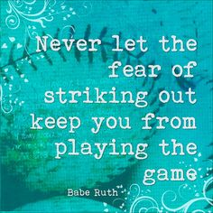 Striking Out ~ Quote by Babe Ruth