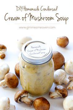 (Condensed) Homemade Cream of Mushroom Soup | gimmesomeoven.com