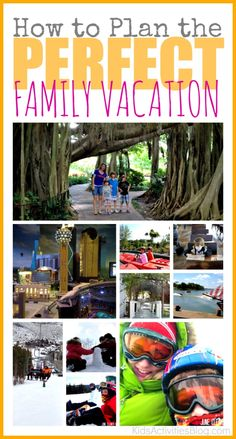 Is it time for the perfect family vacation? The key is planning.
