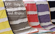 do it yourself divas: DIY: Baby Rag Quilts in Strips and Stripes