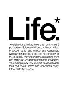 Life.*