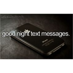 i love good night text messages..