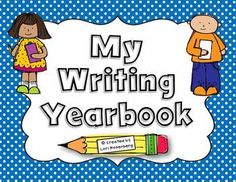 $ - Use this Writing Yearbook to assess your students' writing growth and to identify their strengths and weaknesses in writing. It is also a wonderful keepsake for your students and their families at the end of the school year.