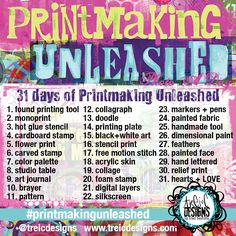 31 days of Printmaking Unleashed by Traci Bautista- join in the virtual book launch party!! #printmakingunleashed #mixedmedia