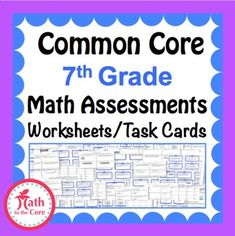 7th Grade Math Common Core Assessments - Warm Ups - Task Cards