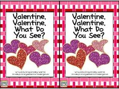 Valentine, Valentine What do you see book