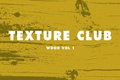 Wood Vol 1 by Texture Club on Creative Market