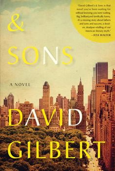 & Sons, by David Gilbert. Click on the cover to read the review of this title by Rosemary.