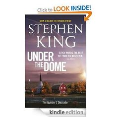 Stephen King's Under the Dome.
