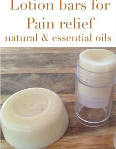 Make Your Own Lotion Bars for Pain Relief