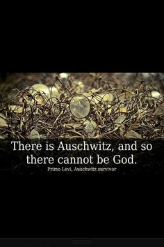 thoughts, auschwitz, holocaustgraph imag, reason, atheism, atheist, forget