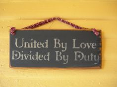 United by love, divided by duty.