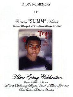"In Loving Memory of Trayvon ""Slimm"" Martin"